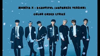Monsta X - Beautiful (japanese ver.) Color Coded Lyrics