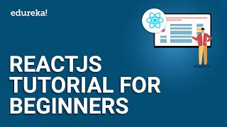 ReactJS Tutorial For Beginners | Learn React.js - React Crash Course | Edureka
