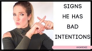 9 signs he's a player and has bad intentions . #askRenee