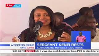 Leaders mourn Sergeant Kipyegon Kenei as a dedicated officer during his burial