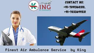 Air Ambulance Service in Gorakhpur Always Available by King