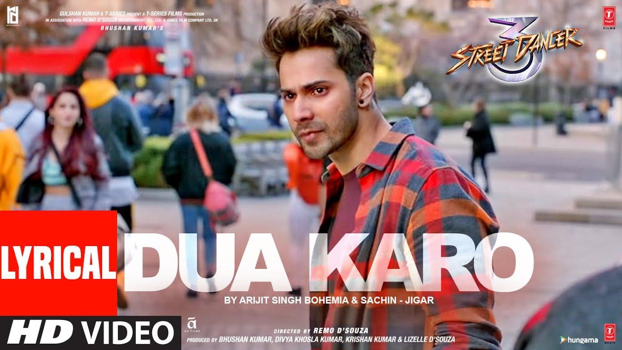Ke aaj koi dua karo mere liye Lyrics– Street Dancer 3D Ke Aaj Koi Dua Karo Mere Layi Street Dancer 3D is new song by shardhha kapoor and varun dhawan. Enjoy the new song and lyrics from street dancer 3D By Arijit Singh, Bohemia, Sachin- Jigar.
