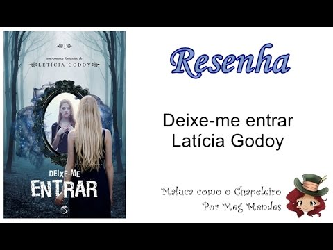 RESENHA | Deixe-me entrar - Letícia Godoy