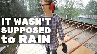 It Wasn't Supposed to Rain - The Roof is Not Ready for this.
