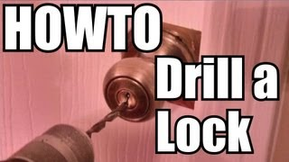 How to Drill a Lock - QUICK!