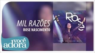 Rose Nascimento - Mil Razões (Tente Um Pouco Mais) [Áudio Oficial]