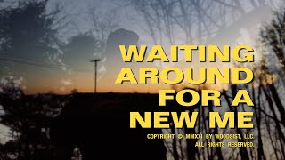 """Woods – """"Waiting Around For A New Me"""""""