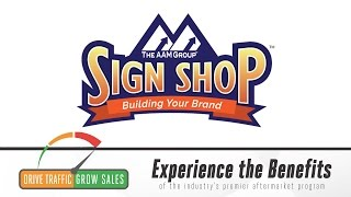 AAM Sign Shop: Tell Them Who You Are and What You Sell!