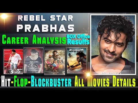 Rebel Star Prabhas Box Office Collection Analysis Hit and Flop Blockbuster All Movies List. #Saaho