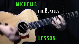 "how to play ""Michelle"" on guitar by The Beatles 