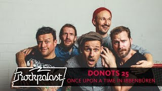 DONOTS 25   Once Upon A Time In Ibbenbüren | Doku | Rockpalast