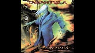 Tarantula - Chemomarsh [Full album]