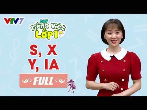Tiếng Việt Lớp 1 - Bài 10: s, x, y, ia