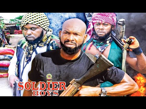 Soldier Boys Season 6 - 2019 movie |Latest Nigerian Nollywood Movie