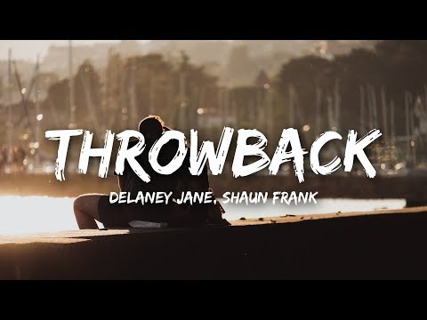 Delaney Jane  Shaun Frank Throwback