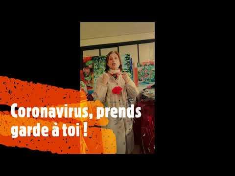 Coronavirus prends garde à toi !