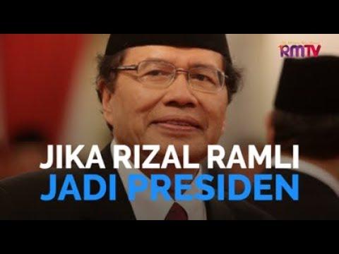 Jika Rizal Ramli Jadi Presiden