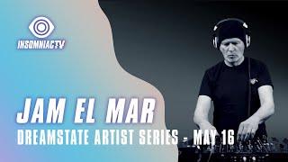 Jam El Mar for Dreamstate Artist Series (May 16, 2021)