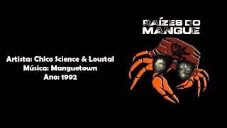 Chico Science e Loustal - Manguetown