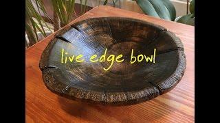 Making A Live Edge Bowl