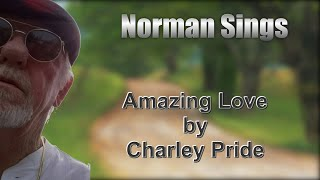 Amazing Love Cover (Charley Pride)