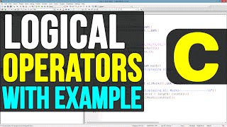 Logical Operators in C Programming Language Video Tutorial