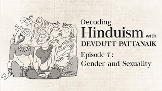 Decoding Hinduism With Devdutt Pattanaik | Episode 7: Gender & Sexuality | Kholo.pk