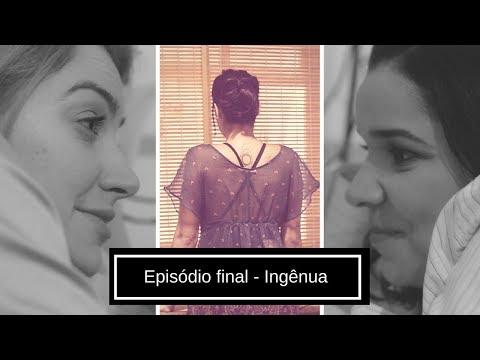 Websérie Me Espera Temporada 1 / Episódio Final - Ingênua
