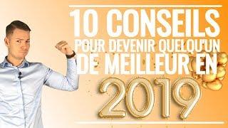 10 Conseils pour devenir quelqu'un de meilleur en 2019