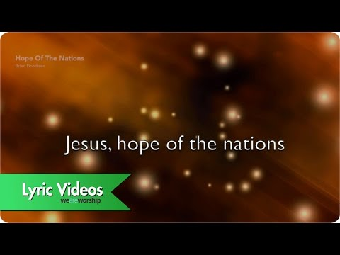 Hope Of The Nations - Youtube Lyric Video