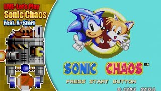 Let's play Sonic Chaos (Game Gear) feat. A+Start - plus Sonic 3D (Saturn) - LIVE 2nd Feb 7pm GMT '19