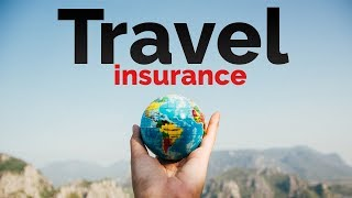 The Complete GUIDE to TRAVEL INSURANCE   WHICH ONE DO YOU NEED?!