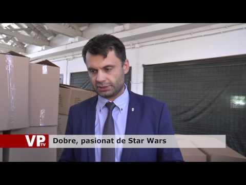 Dobre, pasionat de Star Wars