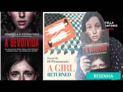 A DEVOLVIDA ? Drama familiar incômodo de Donatella Di Pietrantonio? Resenha