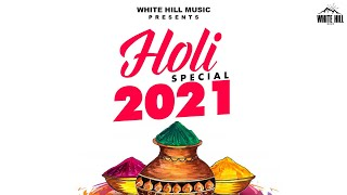 Holi Mix 2021(Jukebox) | Non-Stop Punjabi Dj Songs | New Punjabi Songs 2021 | Latest Holi Songs 2021