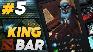 Wolfgank Baradeus - DOTA KING BAR #5