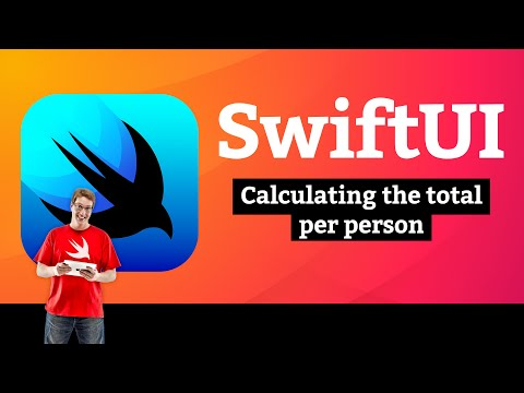 Calculating the total per person – WeSplit SwiftUI Tutorial  10/11 thumbnail