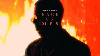Hace Un Mes - Myke Towers (Video)