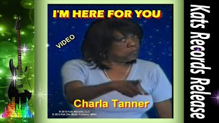 Charla Tanner-I'm Here For You