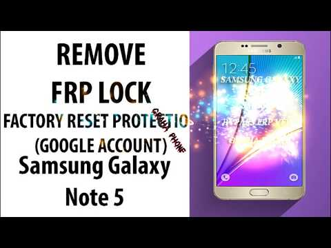 Bypass frp Samsung Note 5 (Sm-N9208) Frp Android 7 - смотреть онлайн