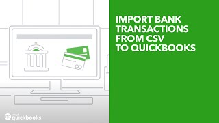 Import bank transactions from CSV to QuickBooks | UK
