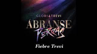 Gloria Trevi   Ábranse Perras (Audio)