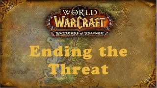 World of Warcraft Quest: Ending the Threat (Alliance)
