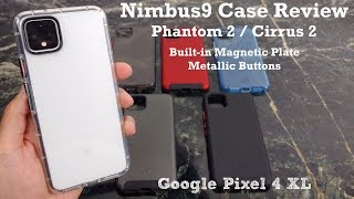 Nimbus9 Phantom 2 Case Review Google Pixel 4 XL