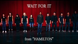 """""""Wait For It"""" From HAMILTON (Musicality Cover)"""