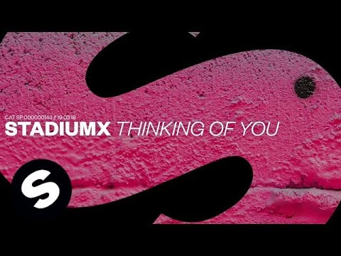 "Stadiumx – ""Thinking Of You"""