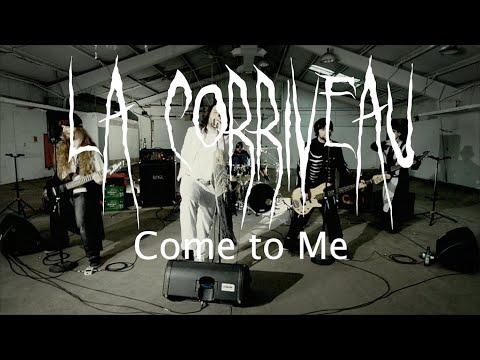 LA CORRIVEAU - Come to Me - www.lacorriveau.com - Québec