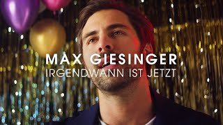 Musik-Video-Miniaturansicht zu Irgendwann ist jetzt Songtext von Max Giesinger