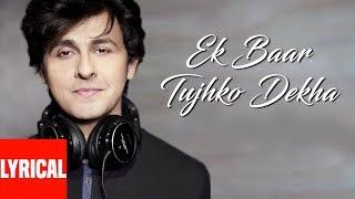 Ek Baar Tujhko Dekha Lyrical Video Super Hit Hindi Album