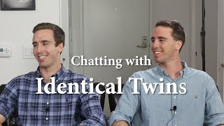 Chatting with Identical Twins
